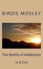 The Battle of Addiction