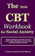 The Little CBT Workbook for Social Anxiety
