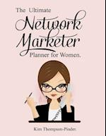 The Ultimate Network Marketer Planner for Women Entrepreneurs