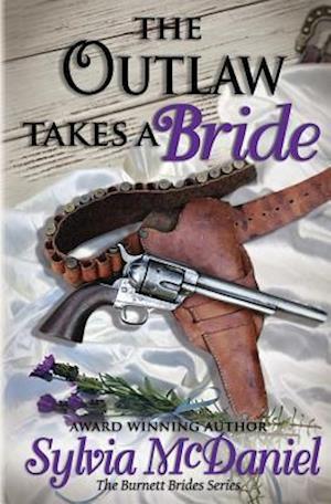 Bog, paperback The Outlaw Takes a Bride af Sylvia McDaniel