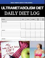 Ultrametabolism Diet Daily Diet Log