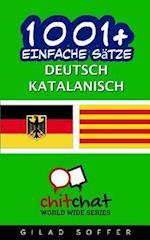 1001+ Einfache Satze Deutsch - Katalanisch