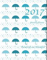 Raindrops Are Beautiful! 2017 Monthly Planner