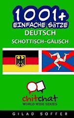 1001+ Einfache Satze Deutsch - Schottisch-Galisch