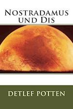 Nostradamus Und Dis