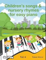 Children's Songs & Nursery Rhymes for Easy Piano. Vol 6.