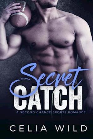 Secret Catch af Celia Wild