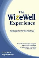 The Wizewell Experience