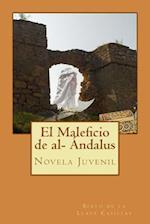El Maleficio de Al- Andalus