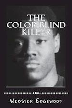 The Color Blind Killer