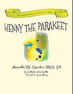 Henny the Parakeet