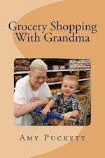 Grocery Shopping with Grandma