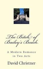 The Bitch of Bailey's Beach