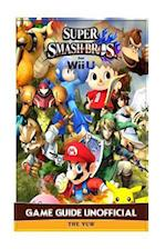 Super Smash Brothers for Wii U Game Guide Unofficial