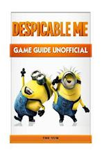 Despicable Me Game Guide Unofficial