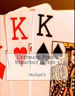 Ultimate Poker Strategy Guide 3