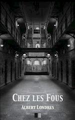 Chez Les Fous