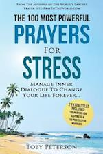 Prayer the 100 Most Powerful Prayers for Stress 2 Amazing Bonus Books to Pray for Happiness & Warriors