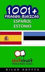 1001+ Frases Basicas Espanol - Estonio