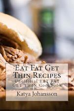 Eat Fat Get Thin Recipes