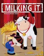Milking It