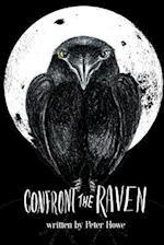 Confront the Raven