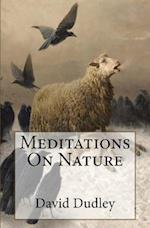 Meditations on Nature