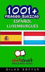 1001+ Frases Basicas Espanol - Luxemburgues