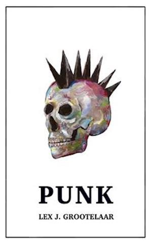 Bog, paperback Punk af Lex J. Grootelaar