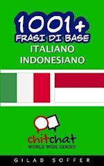 1001+ Frasi Di Base Italiano - Indonesiano