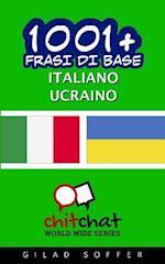 1001+ Frasi Di Base Italiano - Ucraino