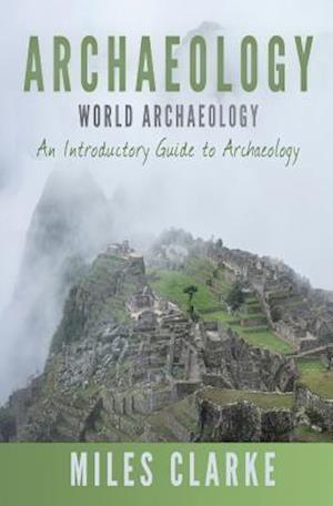 Bog, paperback Archaeology af Miles Clarke