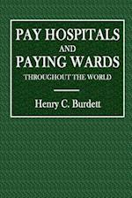 Pay Hospitals and Paying Wards Throughout the World