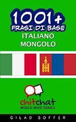 1001+ Frasi Di Base Italiano - Mongolo