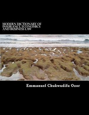 Modern Dictionary of Insurance, Economics and Business Law af Emmanuel Chukwudifu Ozor