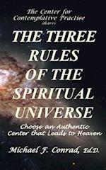 The Three Rules of the Spiritual Universe