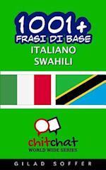 1001+ Frasi Di Base Italiano - Swahili