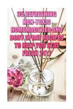 35 Refreshing Non-Toxic Homemade Deo and Body Spray Recipes to Help You Stay Fresh 24/7