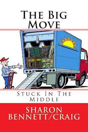 The Big Move af Sharon Bennett/Craig