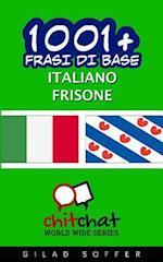 1001+ Frasi Di Base Italiano - Frisone