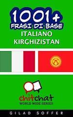 1001+ Frasi Di Base Italiano - Kirghizistan