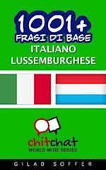 1001+ Frasi Di Base Italiano - Lussemburghese
