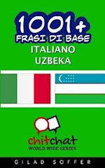 1001+ Frasi Di Base Italiano - Uzbeka