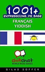 1001+ Expressions de Base Francais - Yiddish