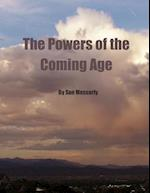 The Powers of the Coming Age