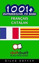 1001+ Expressions de Base Francais - Catalan