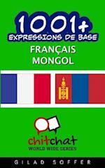 1001+ Expressions de Base Francais - Mongol