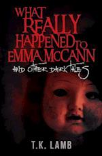 What Really Happened to Emma McCann