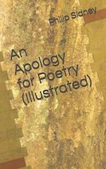 An Apology for Poetry (Illustrated)