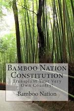 Bamboo Nation - Constitution